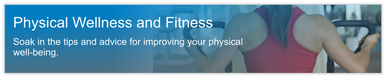 Physical Wellness and Fitness